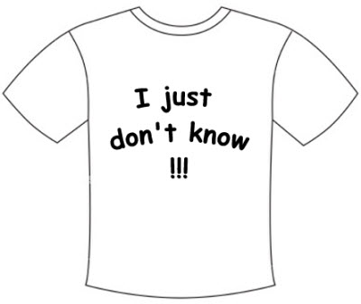 Just don't know tee shirt