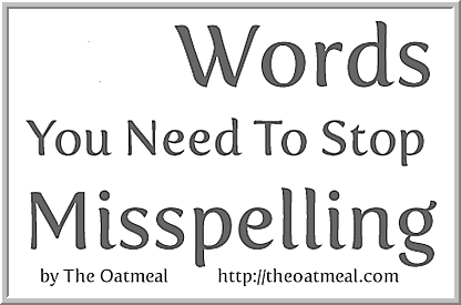 26 words you neen to stop mispelling